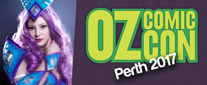 Oz Comic Con – Perth 2017